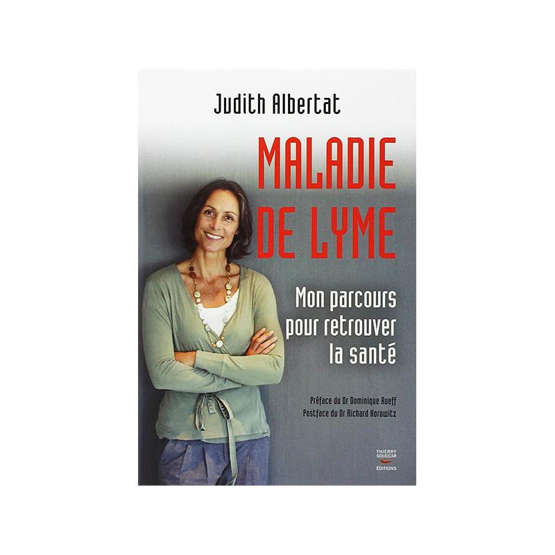 Maladie de Lyme Judith Albertat 224 pages
