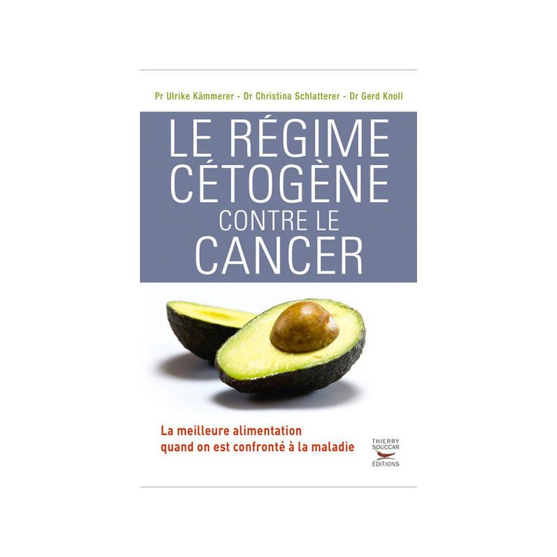 Le Régime Cétogène contre le Cancer Livre de 320 pages