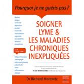 Soigner Lyme & les Maladies Chroniques Inexpliquées Livre de 576 pages