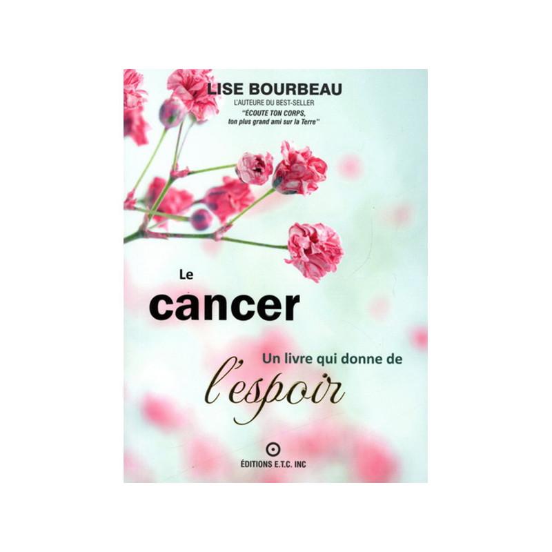 Le Cancer - Lise Bourbeau 336 pages