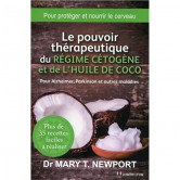 Le pouvoir thérapeutique régime cétogène et huile de coco 285 pages