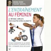 L'entraînement au féminin - Thierry Bredel 220 pages