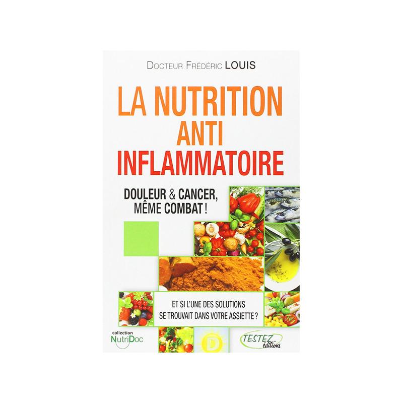 La nutrition Anti Inflammatoire 223 pages