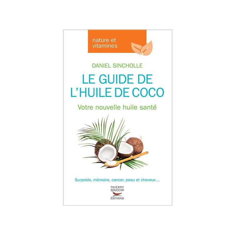 Le guide de l'Huile de COCO 211 pages