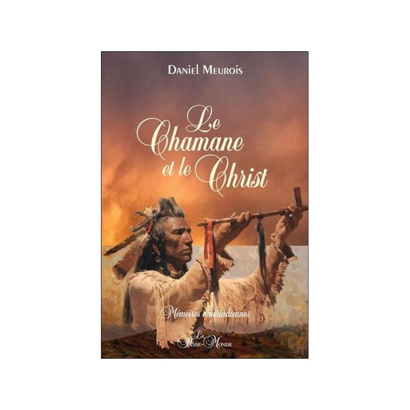 Le_Chamane_et_le_christ_Daniel_Meurois